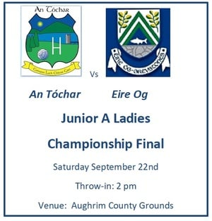 An Tochar ladies GAA playing Eire Og Greystones this weekend in the junior A county final